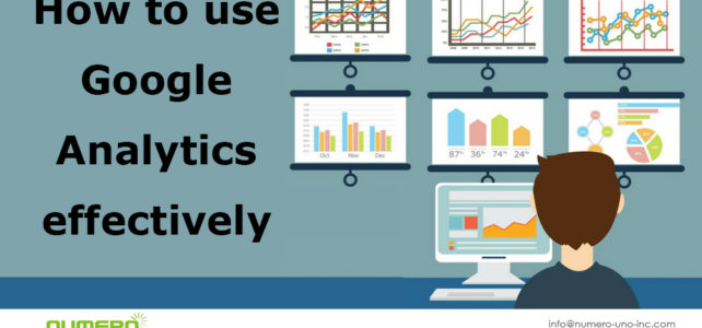 How to use Google Analytics Effectively – Part 2