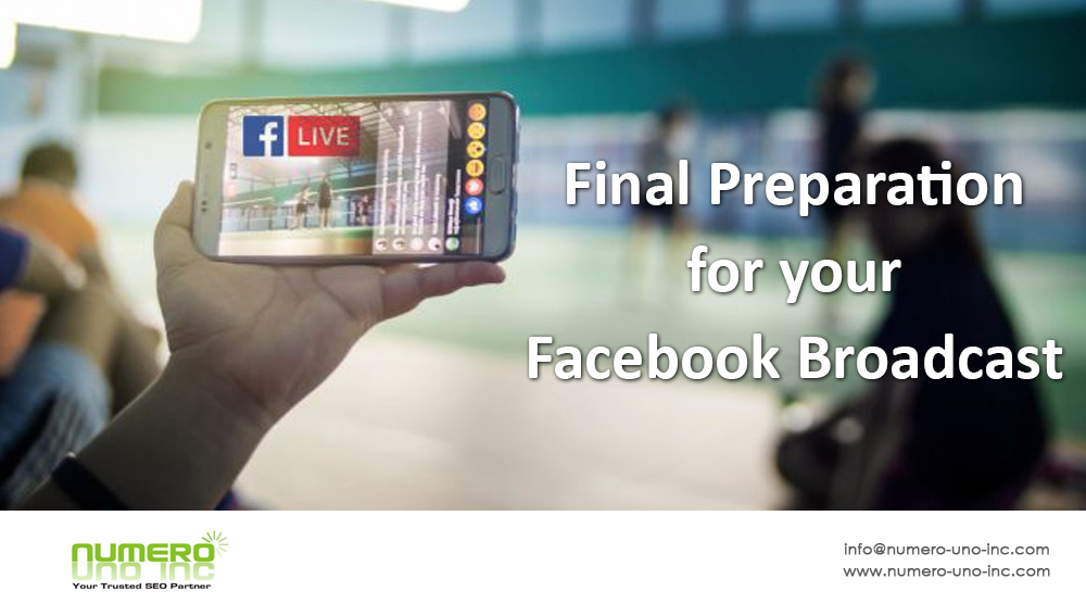 final preparation for facebook broadcast