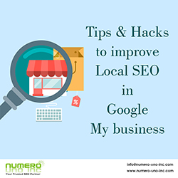 Tips and Hacks to improve Local SEO in Google My business